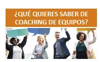 Qué quieres saber de coaching de equipos