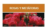 Rosas y metáforas