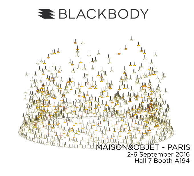 blackbody invitation maison objet paris 2016 blackbody light by design. Black Bedroom Furniture Sets. Home Design Ideas