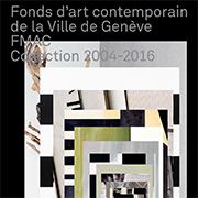 Catalogue Collection 2004-2016 du FMAC